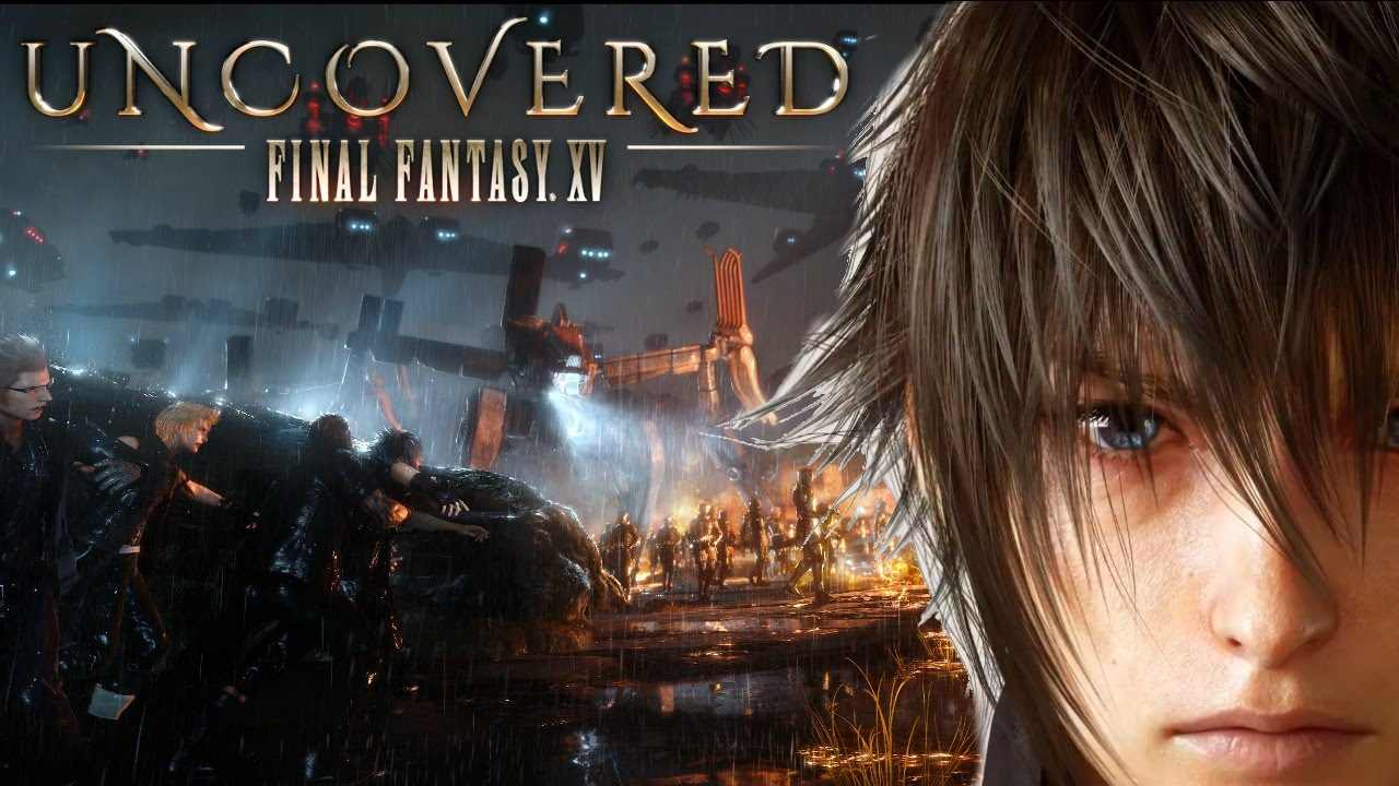 Photo de L'Uncover Final Fantasy XV – Le récapitulatif