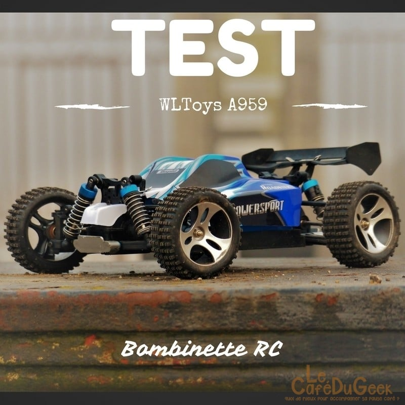 Photo de [TEST] Bombinette RC, La surprenante WLToys A959 !