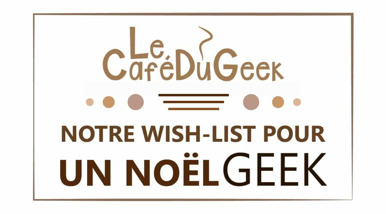 Photo of Un Noël pour les Geek◦ettes