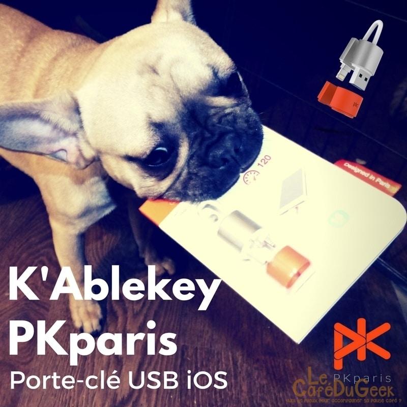 Photo of [TEST] K'ablekey, La solution aux problèmes de mémoire et batterie iPhone