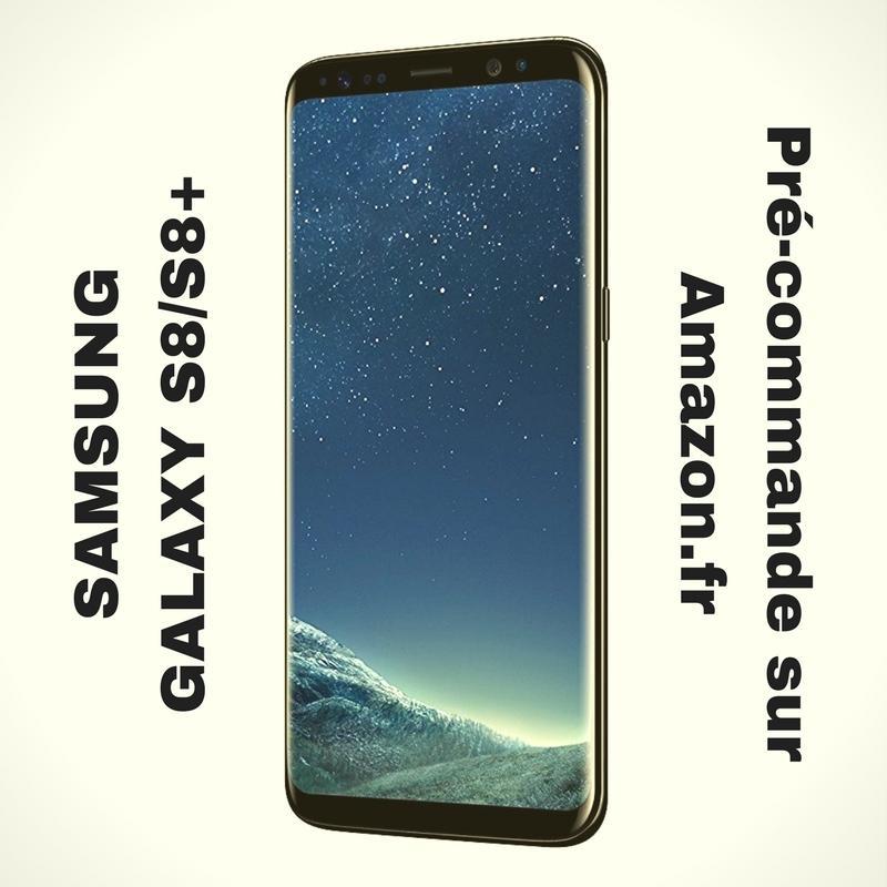 Photo de Vous pouvez précommander le Samsung Galaxy S8 et S8+
