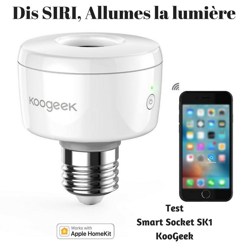 Photo de [TEST] Smart Socket SK1, Apple HomeKit rentre dans ma maison