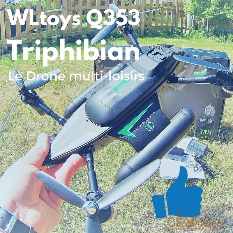 Photo de [TEST] WLtoys Q353 TRIPHIBIAN, le super drone aquatique