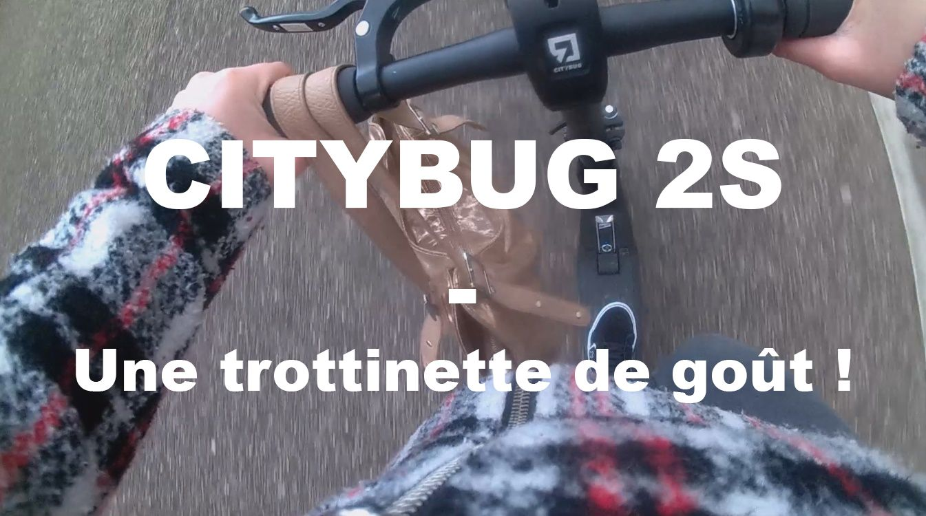 Photo of CITYBUG – La trottinette électrique, pour aller plus vite que Speedy Gonzales ©