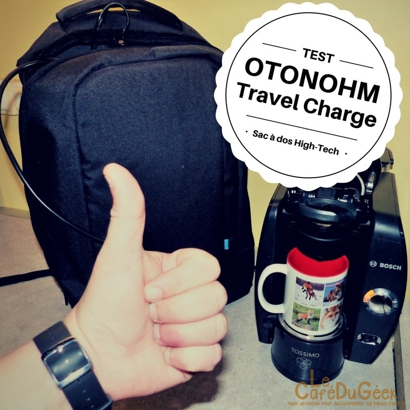 Photo de [TEST] J'ai branché ma cafetière sur le Sac à dos Otonohm Travel Charge