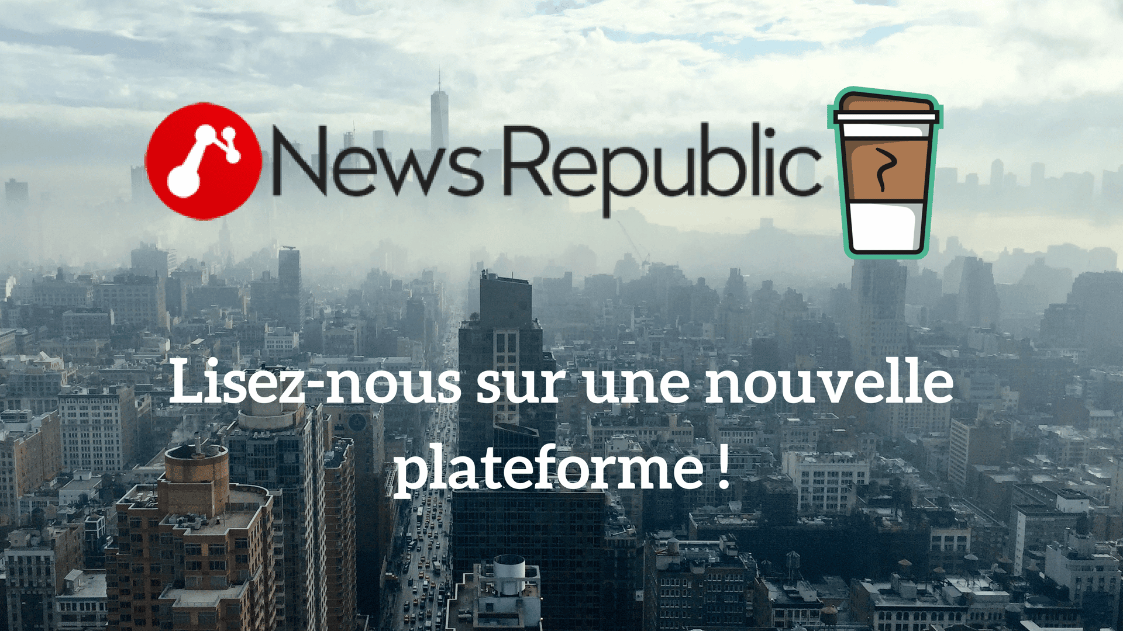 Photo de Le Café du Geek est sur une nouvelle plateforme : News Republic !