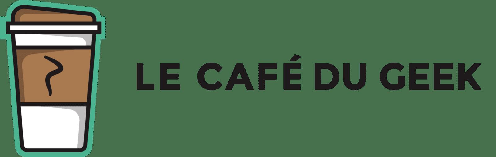 Le Café du Geek - LCDG
