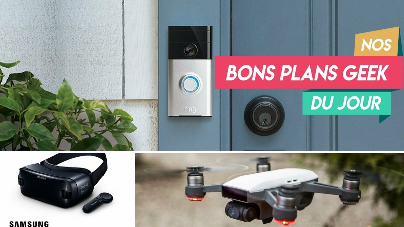Photo de #BonsPlansGeek la sonnette Ring a 99€, le Drone DJI Spark à 330€ et Samsung Gear VR à moins de 100€