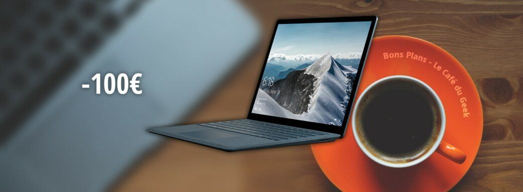 Une - Surface Laptop - Bon Plan 221018