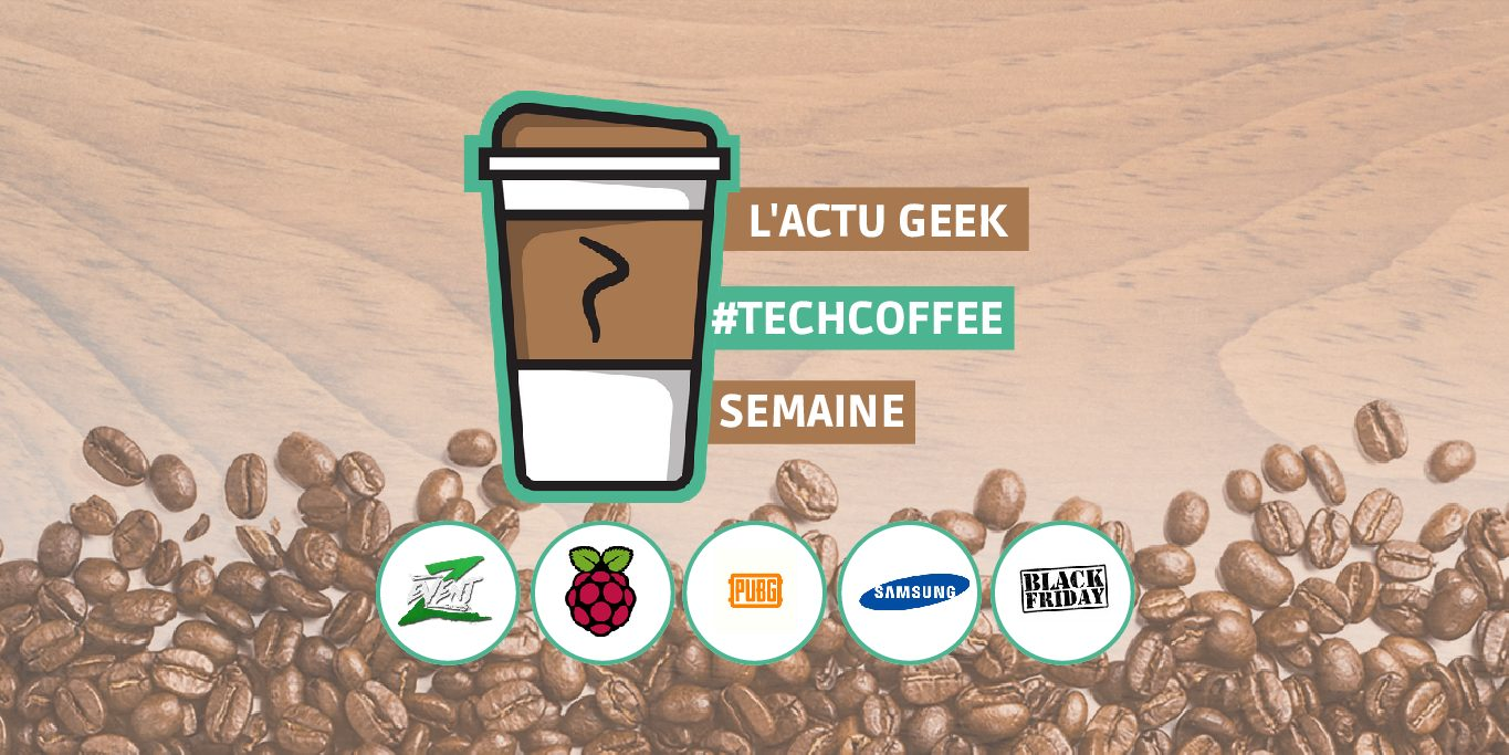 Photo of ZEvent, Black Friday, une disparition et un nouveau Raspberry Pi – Une semaine de #TechCoffee