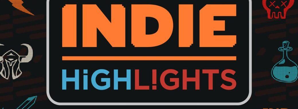 Indie Highlights - Nintendo