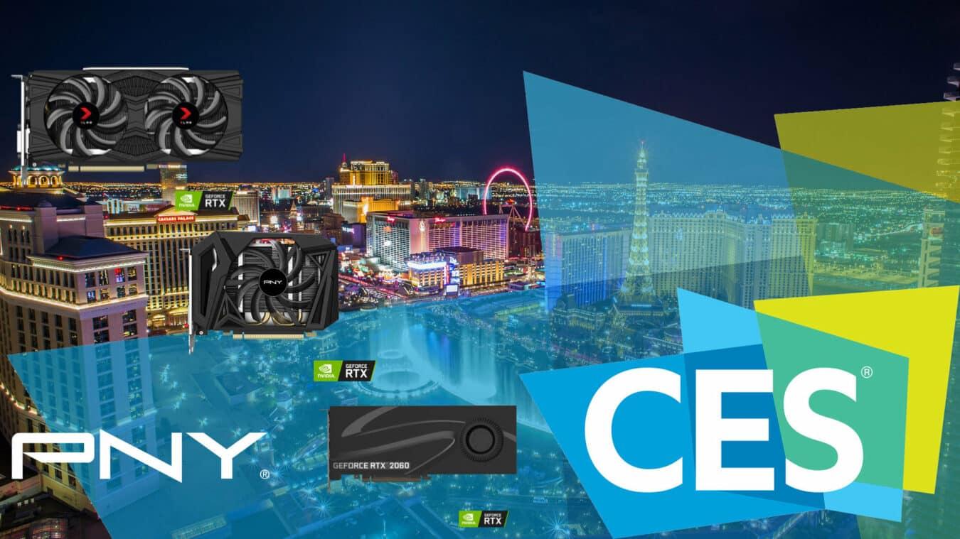 Photo de #CES2019 – PNY propose trois nouvelles RTX 2060