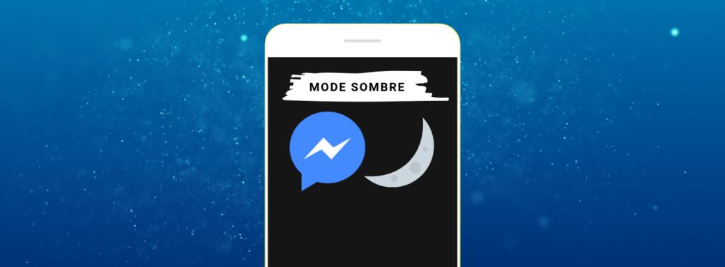 Mode sombre Facebook Messenger