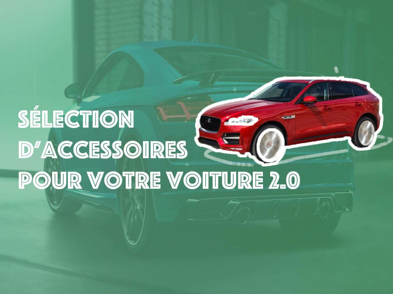 Photo of Les petits trucs indispensables pour votre voiture 2.0 !