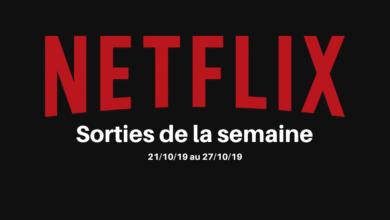 Photo de Les nouveautés Netflix de la semaine – 21/10 au 27/10