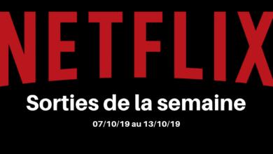 Nouveautés Netflix - Semaine 2 Octobre