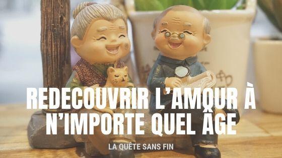 REDECOUVRIR L'AMOUR À N'IMPORTE QUEL ÂGE