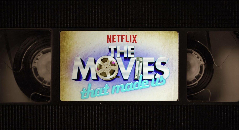 The Movies That Made Us - Netflix nouveautés