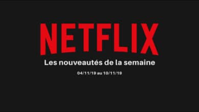 Photo de Les nouveautés Netflix de la semaine – 04/11 au 10/11