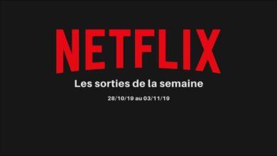 Photo de Les nouveautés Netflix de la semaine – 28/10 au 03/11