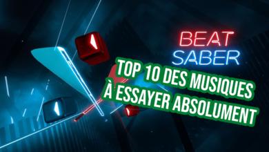 Photo of Beat Saber : le Top 10 des meilleures musiques !