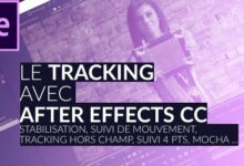 Photo of TUTO – Maîtriser le tracking avec After Effects CC