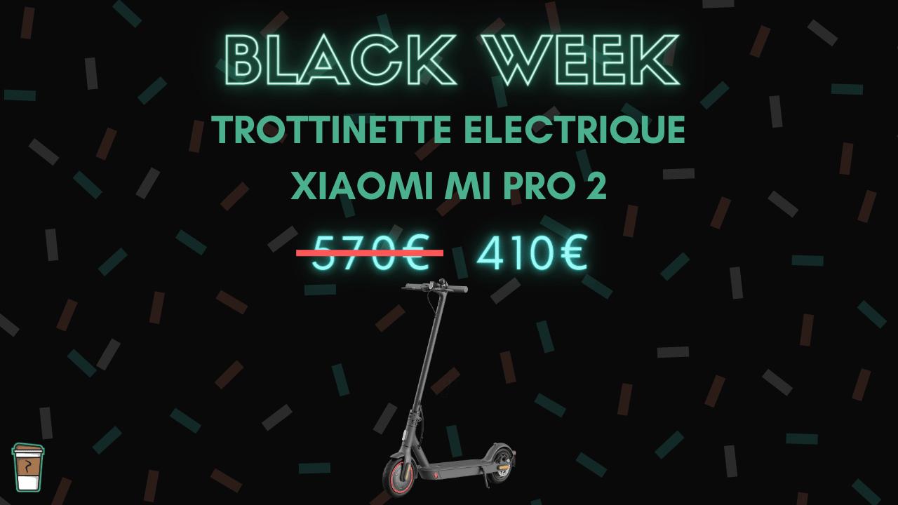 Trottinette electrique xiaomi mi pro 2 black week