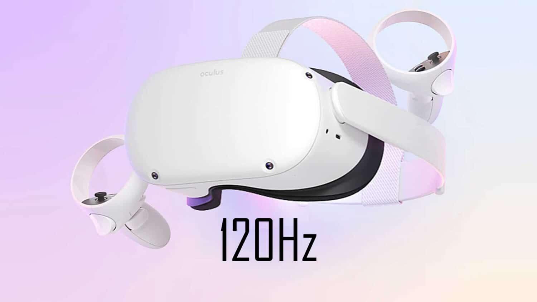 Oculus Quest 2 120Hz